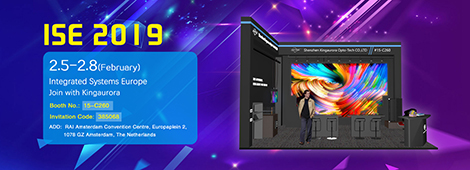 Kingaurora  invites you to participate in  the 2019  ISE Exhibition